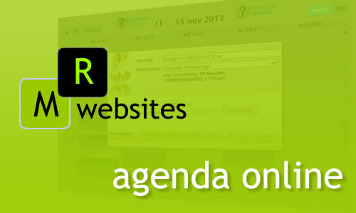 MR Websites online Agenda System: offer your customers to make an appointment in your agenda. Have your clients check when you are available. Your customers schedule an appointment online!